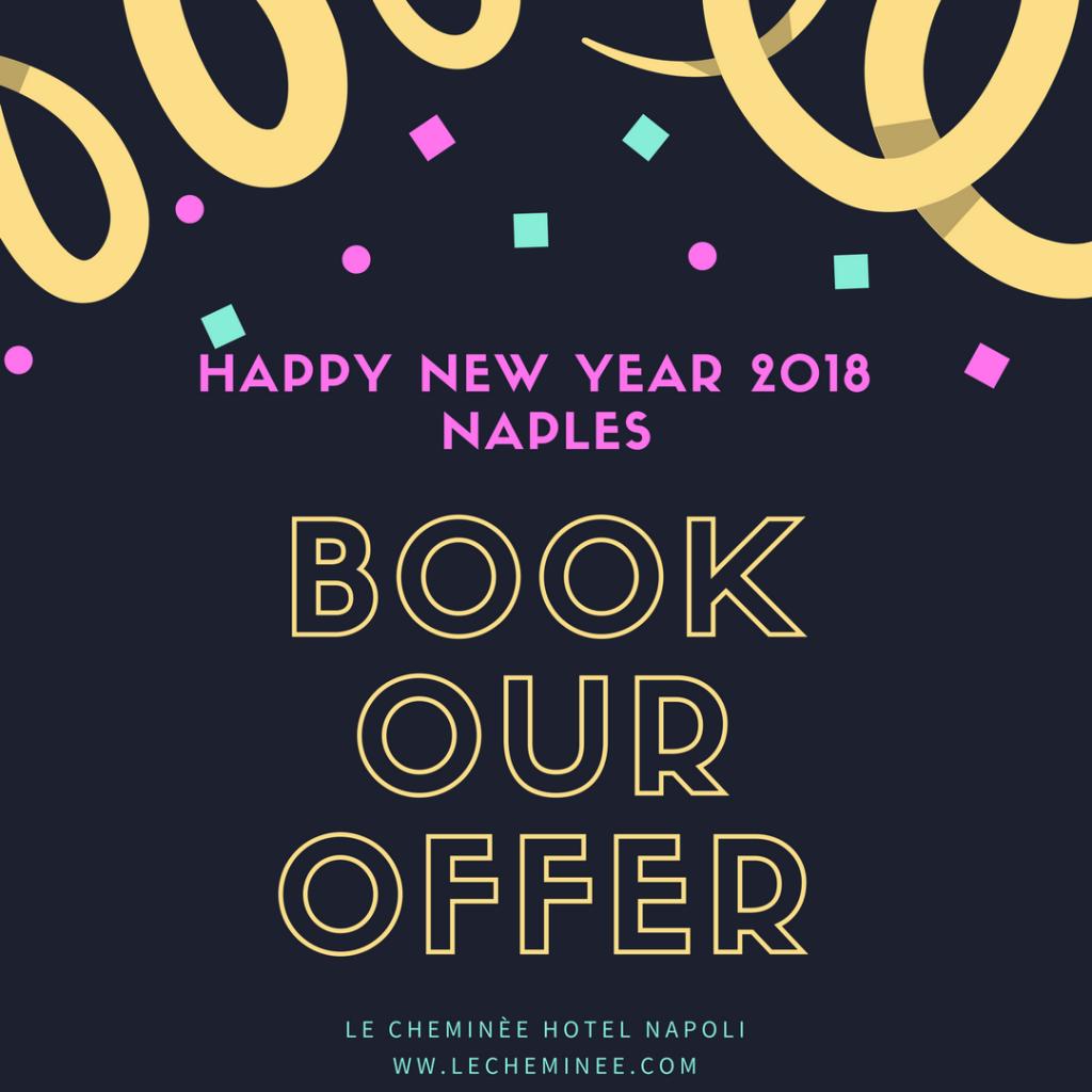 Offerta Hotel Capodanno 2018 a Napoli.